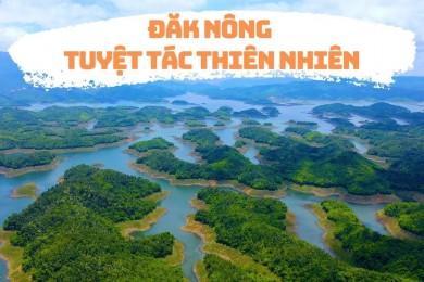 Khám phá vẻ đẹp núi rừng Tây Nguyên : Liên tuyến Tà Đùng - Buôn Mê Thuột